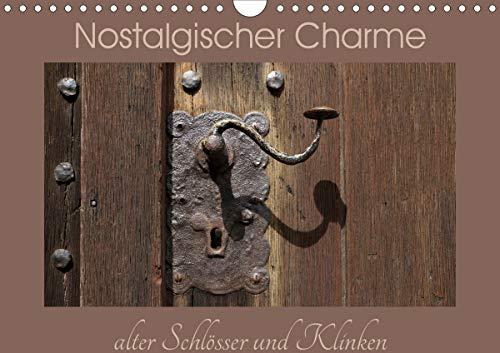 Nostalgischer Charme alter Schlösser und Klinken (Wandkalender 2021 DIN A4 quer)