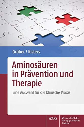 Aminosäuren in Prävention und Therapie: Eine Auswahl für die klinische Praxis