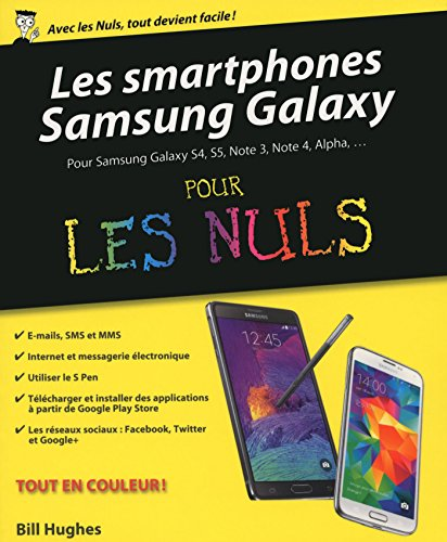 Les Smartphones Samsung Galaxy pour les Nuls (French Edition)