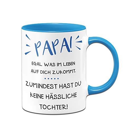 Tasse mit Spruch für Papa - wenigstens hast du Keine hässliche Tochter, Sohn, Vatertag (Blau, Tochter)