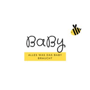 BaBy - Alles was das Baby braucht