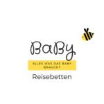 Reisebetten Baby Vergleich