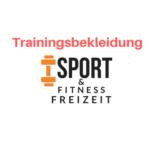 Trainingsbekleidung Sport & Freizeit Vergleich