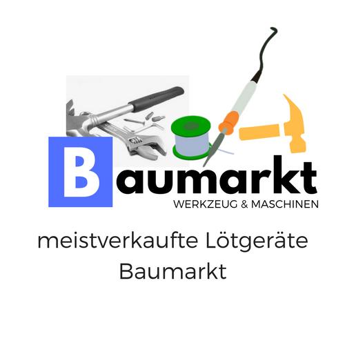 meistverkaufte Lötgeräte Baumarkt von Baumarkt Werkzeug & Maschinen