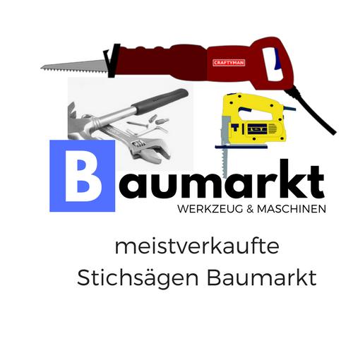 meistverkaufte Stichsägen von Baumarkt Werkzeug & Maschinen