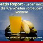 Gratis REPORT-Esssen das Krankheiten abwenden kann