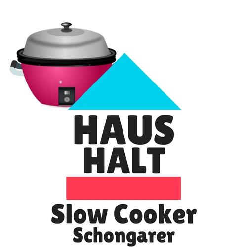 Slow Cooker für Küche & Haushalt