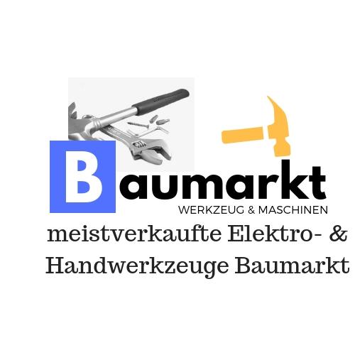 Baumarkt Werkzeug & Maschinen meistverkaufte Elektro- & Handwerkzeuge Baumarkt