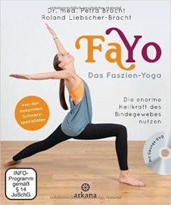 Das Faszien-Yoga-Trainings Buch