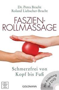 Faszientraining-Faszien-Rollmassage-Schmerzfrei