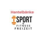 Handelbänke | Sport-Fitness-Freizeit