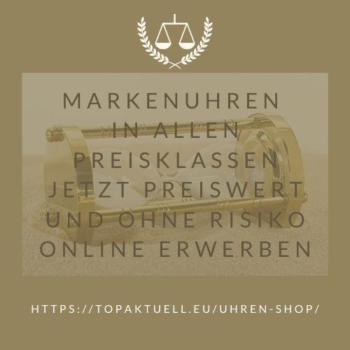 Markenuhren in allen Preisklassen jetzt preiswert und ohne Risiko online kaufen